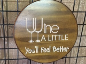 wine-a-little-sign-14in